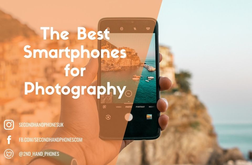 The Best Smartphones for Photography