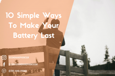 10 Simple Ways To Make Your Battery Last