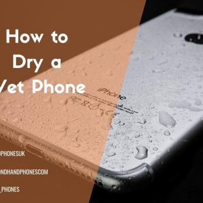 How to Dry a Wet Phone