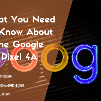 What You Need to Know About the Google Pixel 4A