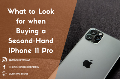 What to Look for When Buying a Second-Hand iPhone 11 Pro