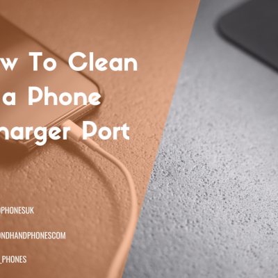 How To Clean a Phone Charger Port
