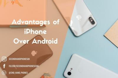 The Advantages of iPhone Over Android