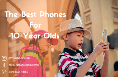 The Best Phones For 10-Year-Olds