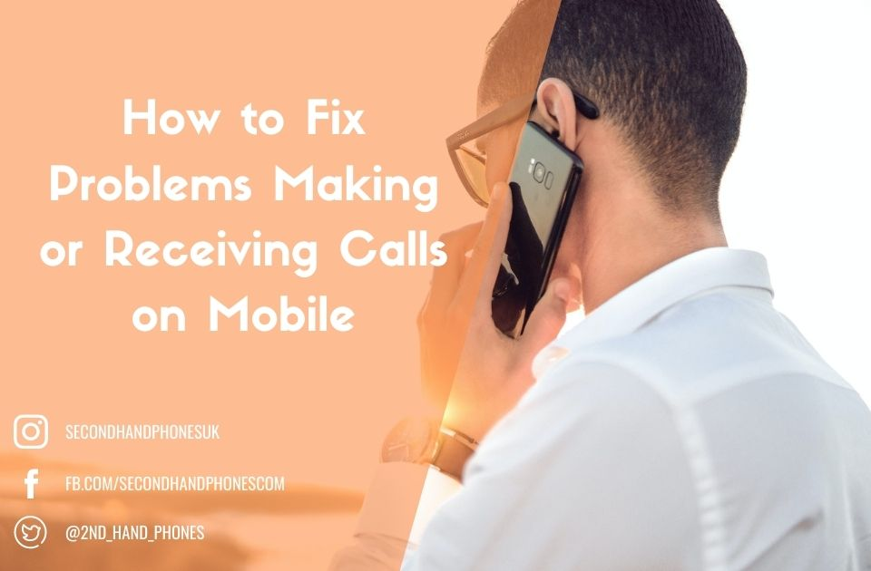 How to Fix Problems Making or Receiving Calls on Mobile