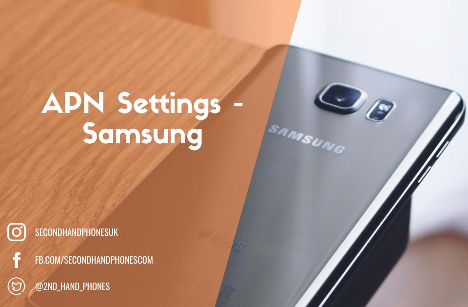 APN Settings - Samsung