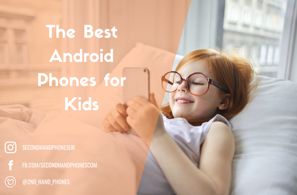 The Best Android Phones for Kids