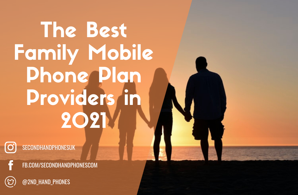The Best Family Mobile Phone Plan Providers in 2021