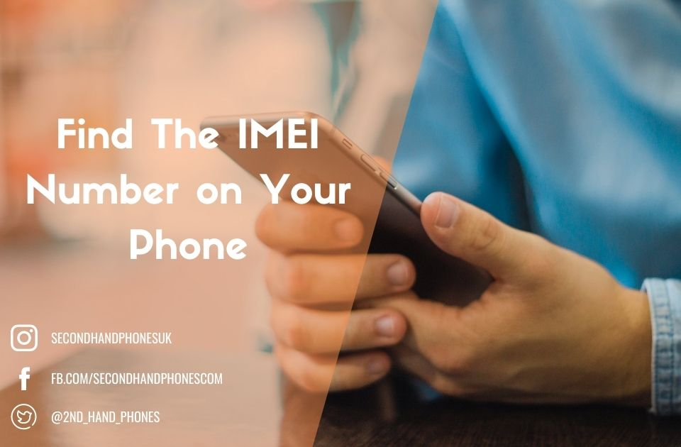 Find The IMEI Number on Your Phone