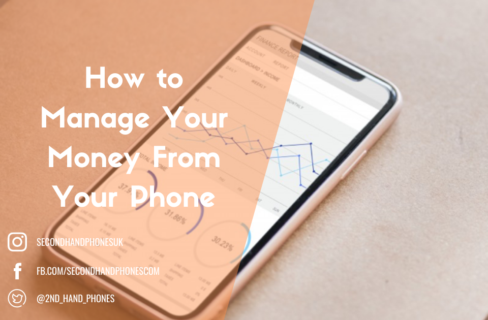 How to Manage Your Money From Your Phone