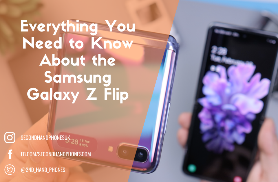 Samsung Galaxy Z Flip - Everything You Need to Know