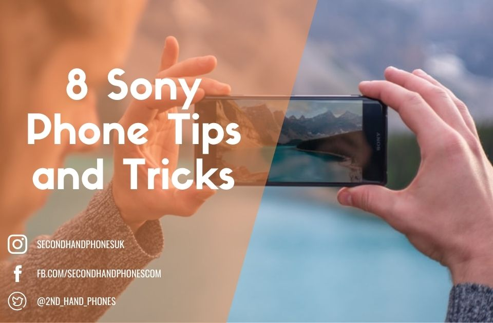 8 Sony Phone Tips and Tricks